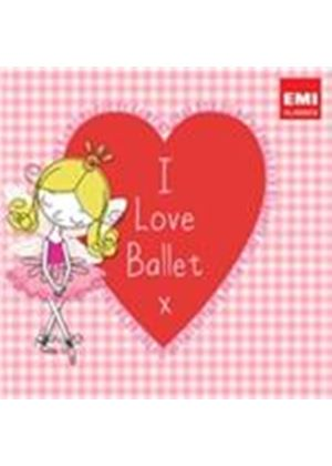 I Love Ballet (Music CD)
