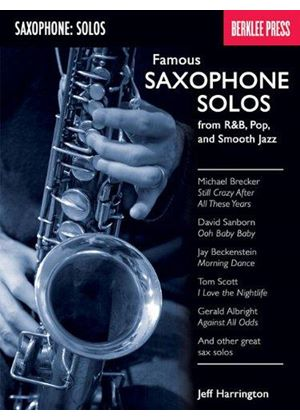 Berklee Harrington Jeff Famous Saxophone Solos From R&b Pop Jazz Bk