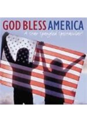 Various Artists - God Bless America (A Star Spangled Spectacular)
