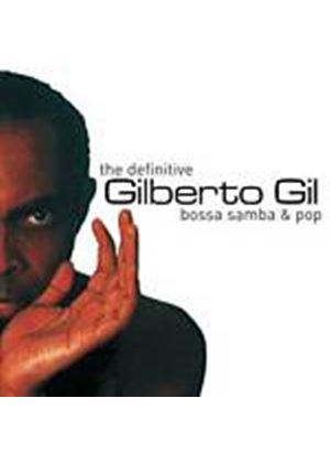 Gilberto Gil - The Definitive Bossa Samba & Pop (Music CD)
