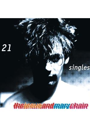 The Jesus And Mary Chain - 21 Singles (Music CD)