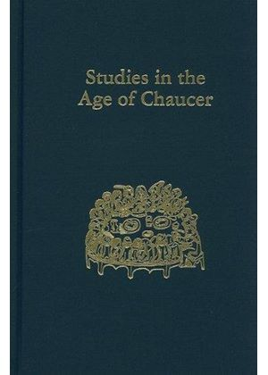 Studies In The Age Of Chaucer, Volume 23