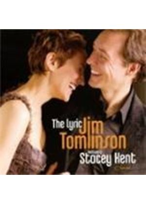 Jim Tomlinson & Stacey Kent - Lyric, The (Music CD)