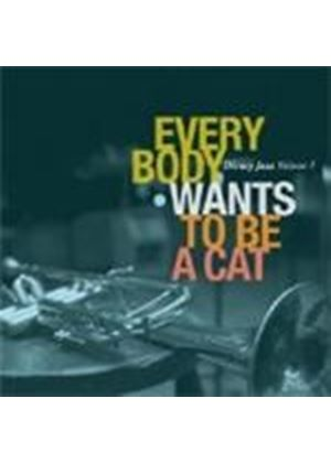 Various Artists - Disney Jazz Vol.1 (Everybody Wants To Be A Cat) (Music CD)