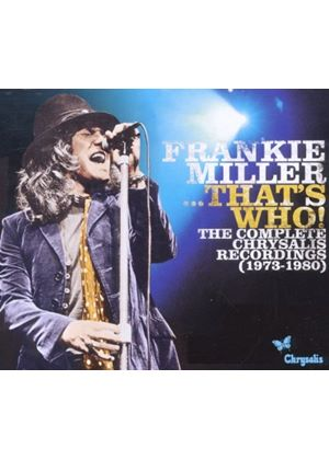 Frankie Miller - Frankie Miller... That's Who (The Complete Chrysallis Recordings 1973-1980) (Music CD)