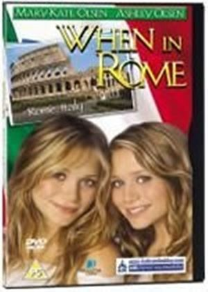 Mary-Kate And Ashley - When In Rome