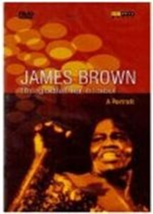James Brown - The Godfather Of Soul - A Portrait