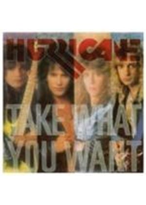 Hurricane - Take What You Want (Music CD)