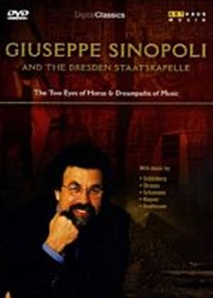 Giuseppe Sinopoli And The Dresden Staatskapelle - The Two Eyes Of Horus And Dreampaths Of Music