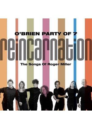 O'Brien Party of 7 - Reincarnation (The Songs of Roger Miller) (Music CD)