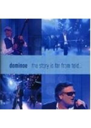 Dominoe - Story Is Far From Told, The (Music CD)