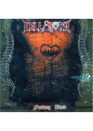 Hellstorm - Fucking Bleed [German Import]