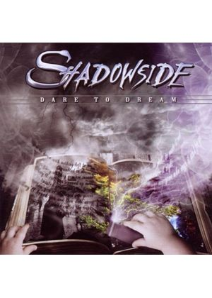 Shadowside - Dare To Dream (Music CD)