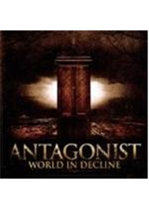Antagonist - World In Decline (Music CD)