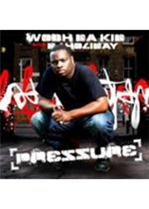 Wooh Da Kid & DJ Holiday - Pressure (Music CD)