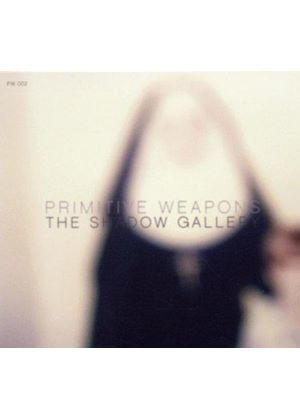 Primitive Weapons - Shadow Gallery (Music CD)