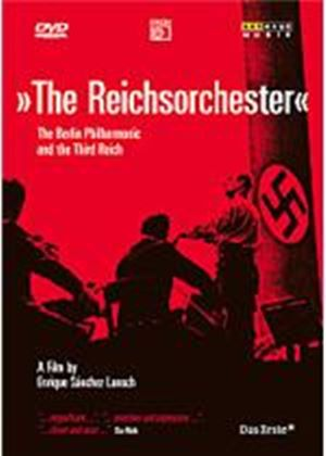 Berlin Philharmonic And The Third Reich - The Reichsorchester