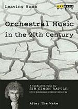 Leaving Home - Orchestral Music In The 20th Century - Vol. 6 - After The Wake