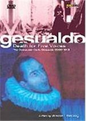 Gesualdo - Death For Five Voices (The Composer Carlo Gesualdo 1560-1613)