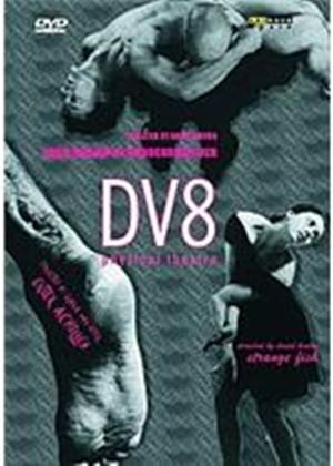 Dv8 - Three Ballets By Dv8 Physical Theatre