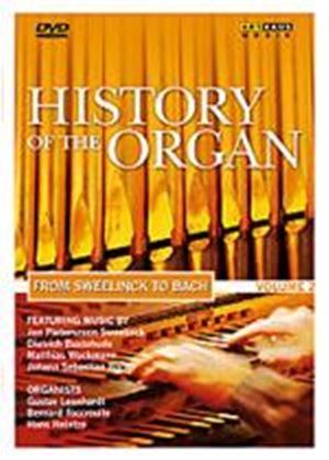 History Of The Organ Vol.2 From Sweelinck To Bach