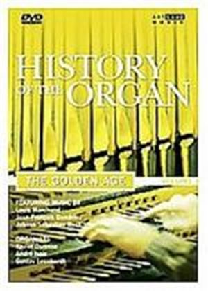 History Of The Organ Vol.3 The Golden Age