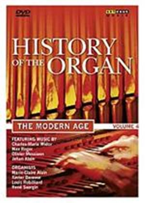 History Of The Organ Vol.4 The Modern Age