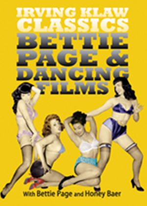 Irving Klaw Classics - Bettie Page And Dancing Films
