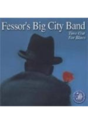 Fessor's Big City Band - Time Out For Blues