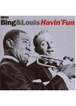 Bing Crosby And Louis Armstrong - Bing And Louis: Havin Fun (Music CD)