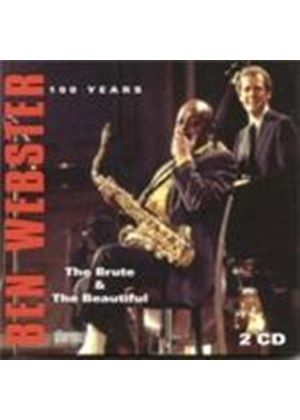 Ben Webster - 100 Years (The Brute And The Beautiful) (Music CD)