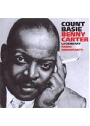 Count Basie/Benny Carter - Legendary Radio Broadcasts
