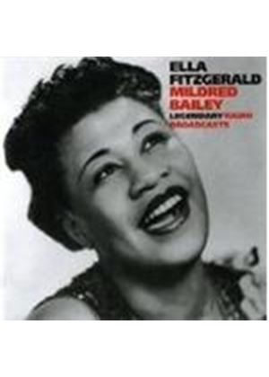 Ella Fitzgerald/Mildred Bailey - Legendary Radio Broadcasts