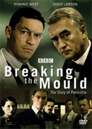 Breaking The Mould - The Story Of Penicillin