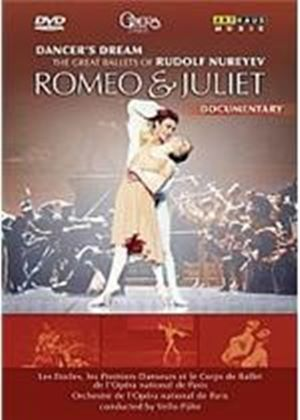 Dancer's Dream - The Great Ballets Of Rudolf Nureyev / Romeo And Juliet