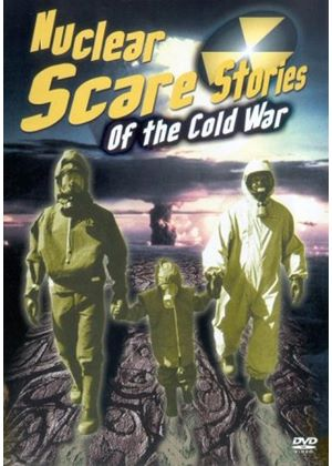 Nuclear Scare Stories Of The Cold War