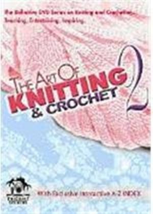 Art Of Knitting And Crochet Vol.2