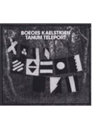 Boeoes Kaelstigen - Tanum Teleport (Music CD)