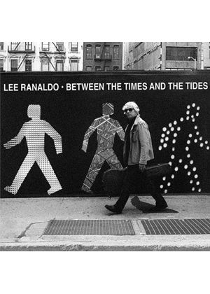 Lee Ranaldo - Between the Times and the Tide (Music CD)