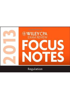 Wiley Cpa Examination Review 2013 Focus Notes