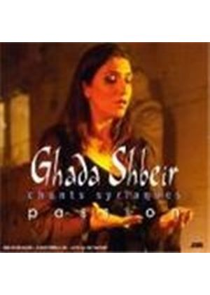 Ghada Shbeir - Passions: Chants Syriaques