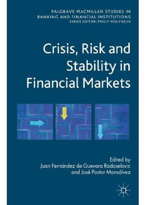 Crisis, Risk And Stability In Financial Markets