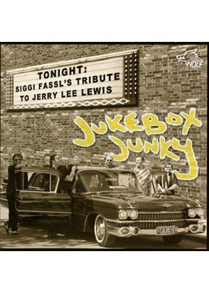 Siggi Fassl - Jukebox Junky (Tribute To Jerry Lee Lewis) (Music CD)