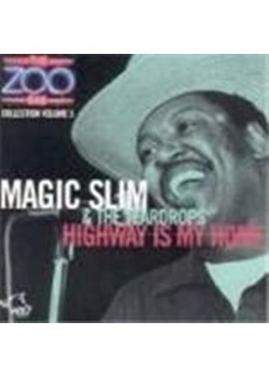 Magic Slim & The Teardrops - Zoo Bar Collection Vol.5, The (Highway Is My Home)