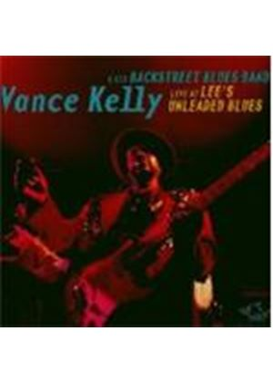 Vance Kelly - Live At Lee's Unleaded