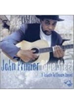 John Primer - Blue Steel (A Tribute To Elmore James)