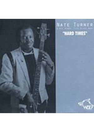 Nate Turner & His Windy City Blues Band - Hard Times (Music CD)