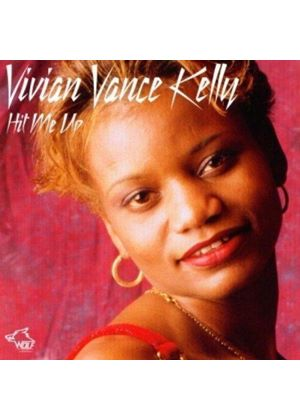 Vivian Vance Kelly - Hit Me Up (Music CD)