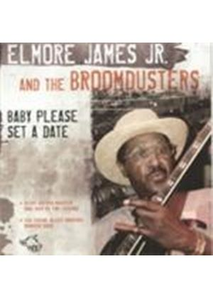 Elmore James & His Broomdusters - Baby Please Set A Date (Music CD)