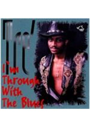 Tr� - I'm Through With the Blues (Music CD)